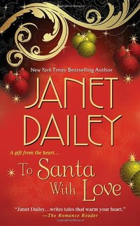 To Santa With Love by Janet Dailey