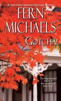 Gotcha! by Fern Michaels