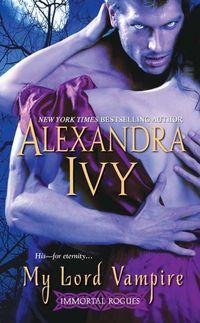 My Lord Vampire by Alexandra Ivy