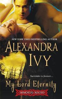 My Lord Eternity by Alexandra Ivy