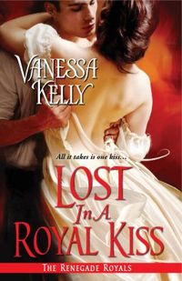 Lost in a Royal Kiss by Vanessa Kelly