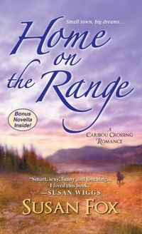 Home On The Range by Susan Fox