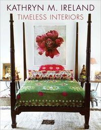 Kathryn Ireland Timeless Interiors