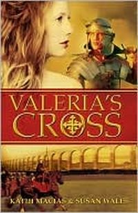 Valeria's Cross by Susan Wales