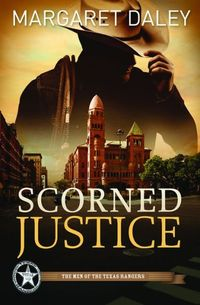 Scorned Justice by Margaret Daley