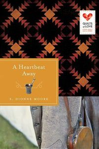 Heartbeat Away by S. Dionne Moore
