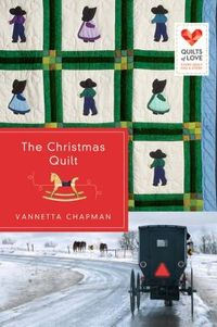 Christmas Quilt by Vannetta Chapman
