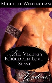 The Viking's Forbidden Love-Slave by Michelle Willingham