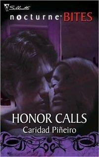 Honor Calls by Caridad Pineiro