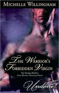 The Warrior's Forbidden Virgin by Michelle Willingham