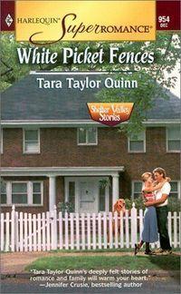White Picket Fences by Tara Taylor Quinn