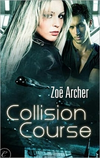 Excerpt of Collision Course by Zoe Archer