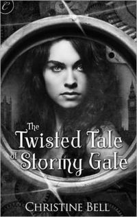 The Twisted Tale of Stormy Gale by Christine Bell