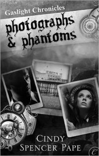 Photographs and Phantoms by Cindy Spencer Pape