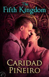 The Fifth Kingdom by Caridad Pineiro