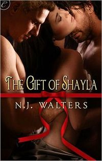 The Gift of Shayla by N.J. Walters