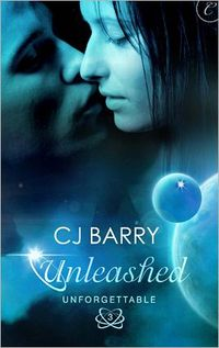 Unleashed by C. J. Barry