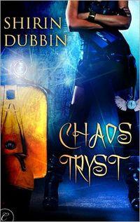 Chaos Tryst by Shirin Dubbin