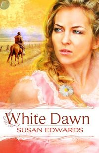White Dawn by Susan Edwards