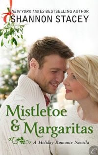 Mistletoe and Margaritas by Shannon Stacey
