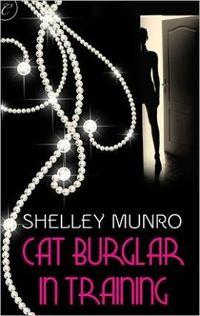 Cat Burglar in Training by Shelley Munro