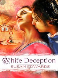 White Flame: Book Seven of Susan Edwards' White Series by Susan Edwards