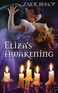 Eliza's Awakening