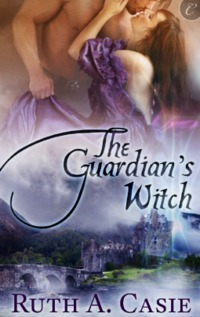 The Guardian's Witch by Ruth A. Casie