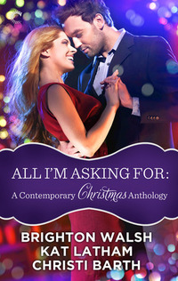 All I'm Asking For by Christi Barth