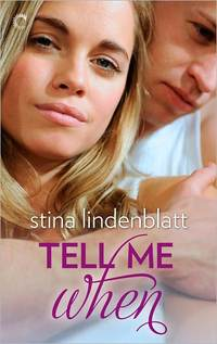 Tell Me When