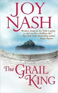 The Grail King by Joy Nash
