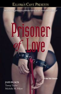 Prisoner Of Love by Jaid Black