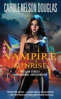 Vampire Sunrise by Carole Nelson Douglas