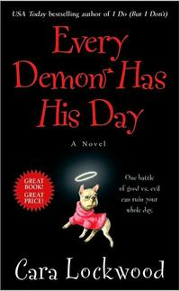 Every Demon Has His Day by Cara Lockwood