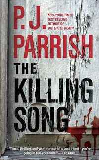 The Killing Song by P.J. Parrish