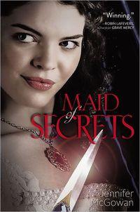 Maid Of Secrets