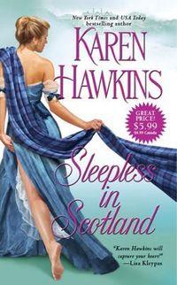 Sleepless in Scotland by Karen Hawkins