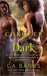 Conquer The Dark by L.A. Banks