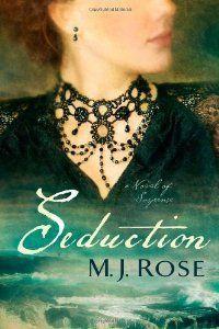 Seduction by M.J. Rose
