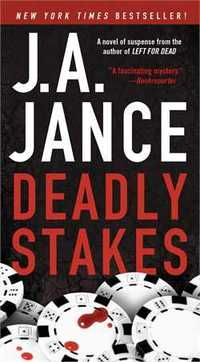 Deadly Stakes by J.A. Jance