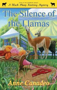 Silence Of The Llamas by Anne Canadeo