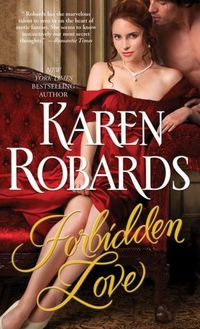 Forbidden Love by Karen Robards