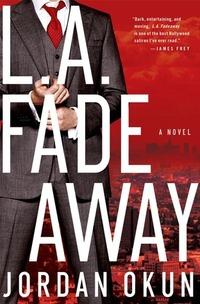 L.A. Fadeaway