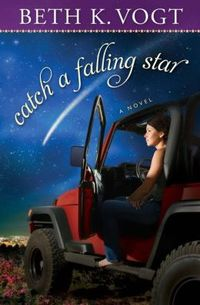 Catch A Falling Star by Beth K. Vogt