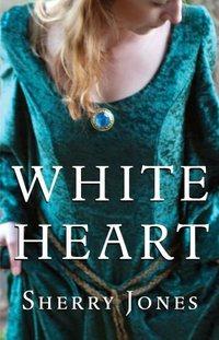 White Heart by Sherry Jones