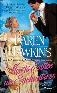How To Entice An Enchantress by Karen Hawkins