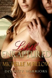 Lilith Enraptured by Michelle M. Pillow