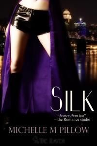 Silk by Michelle M. Pillow