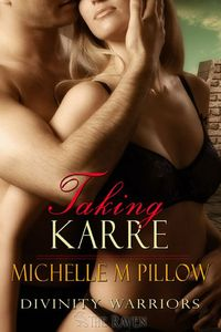 Taking Karre by Michelle M. Pillow