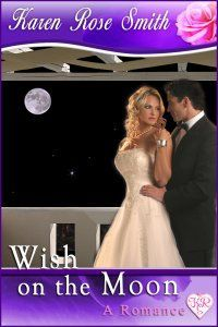 Wish on the Moon by Karen Rose Smith